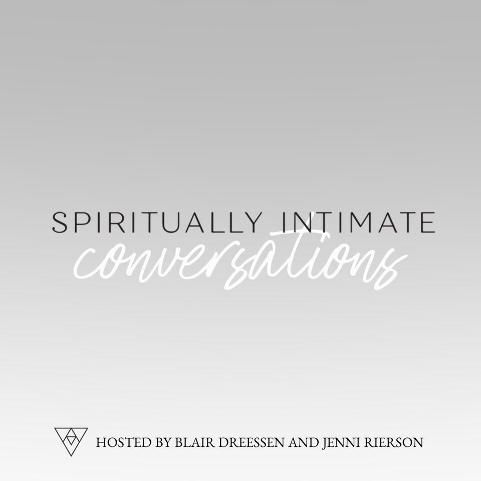 42 - Introducing Jenni Rierson & Sharing Our Vision For Spiritually Intimate