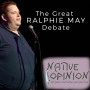 Artwork for Episode 22 The Great Ralphie May Debate