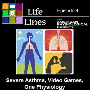 Episode 4: Severe Asthma, Video Games, 'One Physiology'