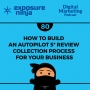 Artwork for #80: How to Build an Autopilot 5* Review Collection Process for Your Business