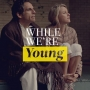 Artwork for Episode 1: While We're Young