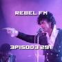 Artwork for Rebel FM Episode 291 - 04/22/2016