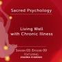 Artwork for Season 03: EP09 - Living Well with Chronic Illness with Joanna Charnas