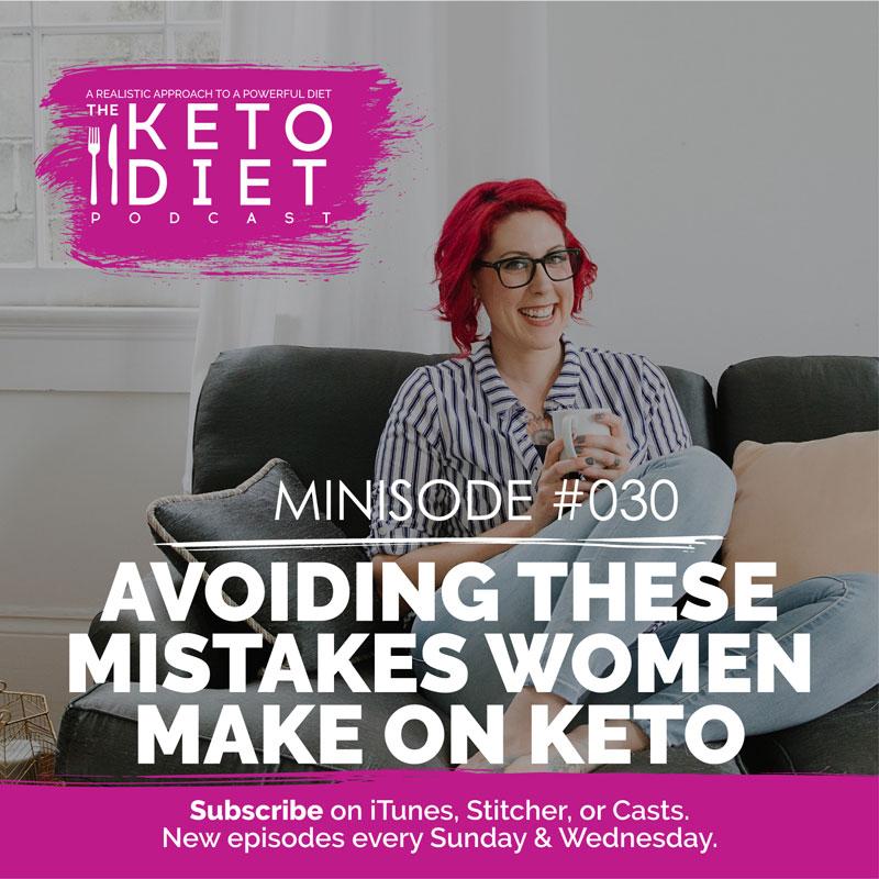 Avoiding These Mistakes Women Make on Keto