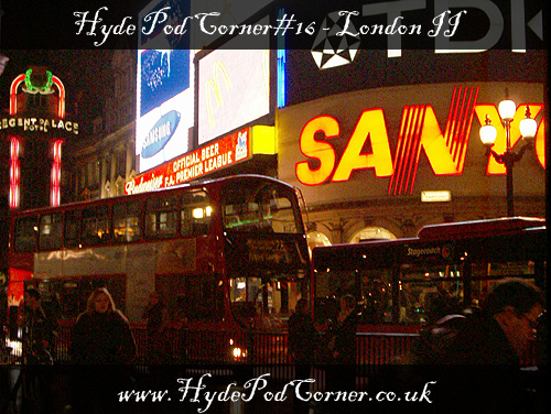 Hyde Pod Corner #16 - London II