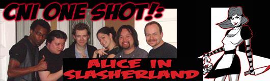 Episode 250 - CNI One Shot! Alice in Slasherland
