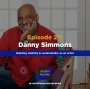 Artwork for EP 27: Building stability and sustainability as an artist with Danny Simmons