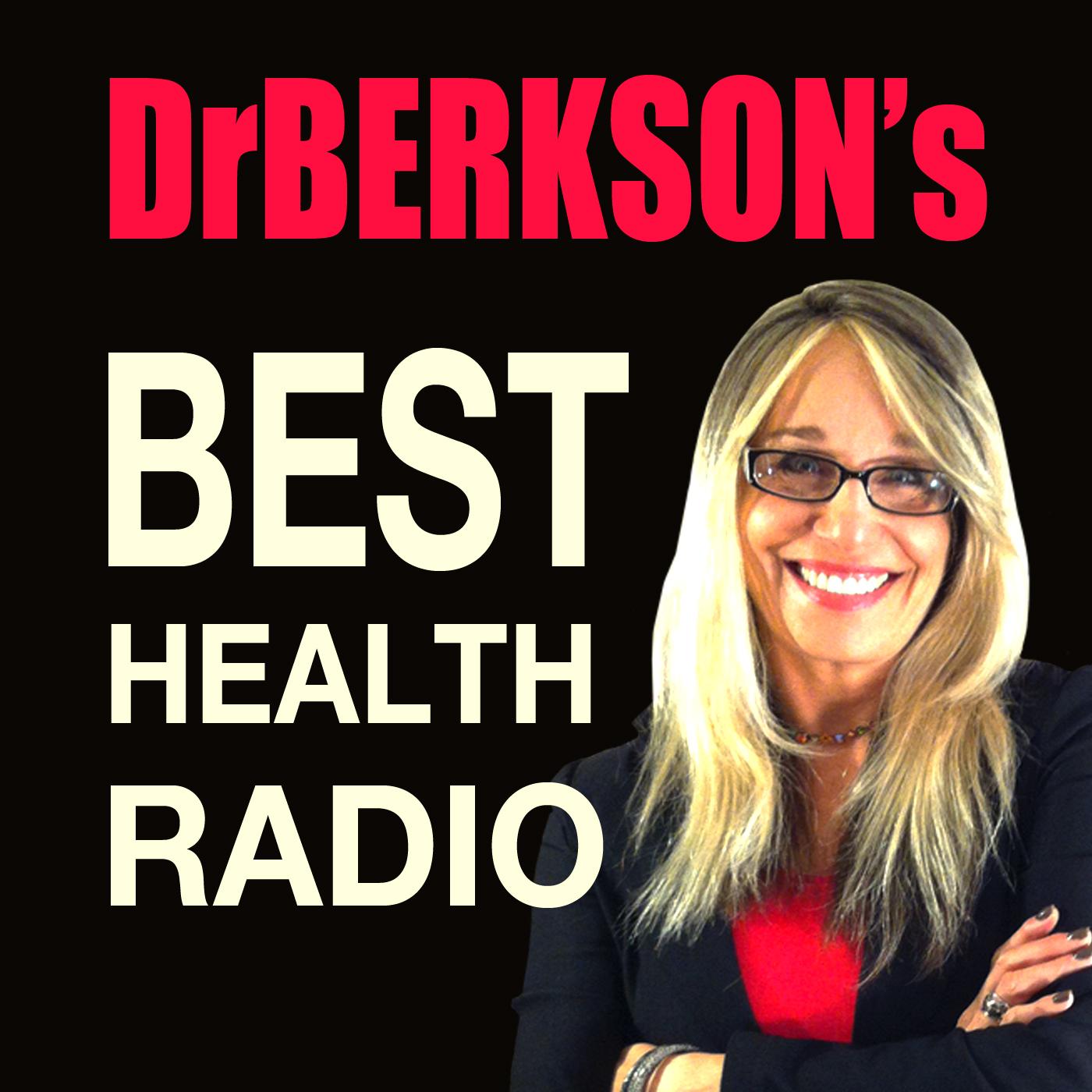 Dr. Berkson's Best Health Radio Podcast show art