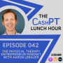 Artwork for EP 042: The Physical Therapy Entrepreneur Mindset with Aaron LeBauer