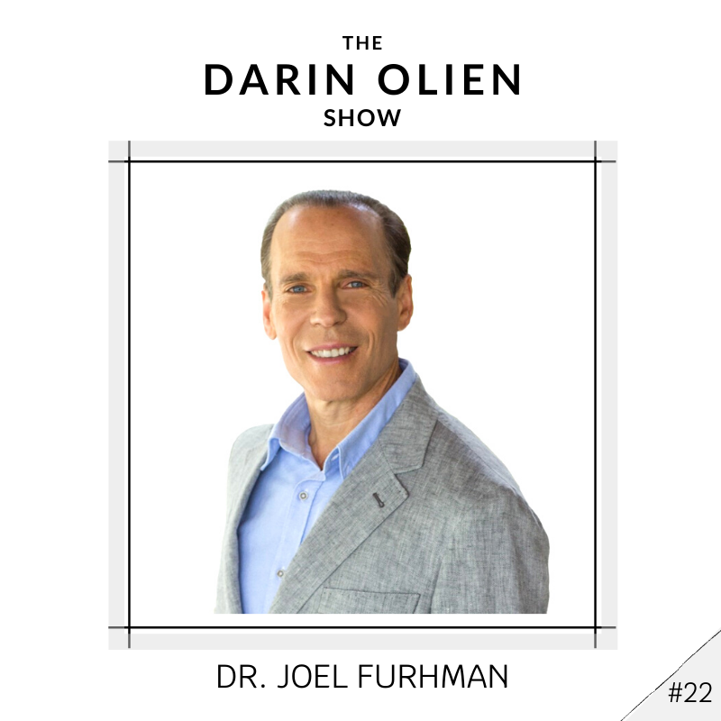#22 Dr. Joel Fuhrman on The Nutritarian Diet and How it Can Save Us All