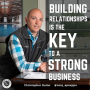 Artwork for Building Relationships Is The Key To a Strong Business