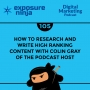 Artwork for #105: How To Research And Write High Ranking Content With Colin Gray Of The Podcast Host