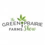 Artwork for The Green Prairie Farms Show - The Uses and Benefits - (#2)
