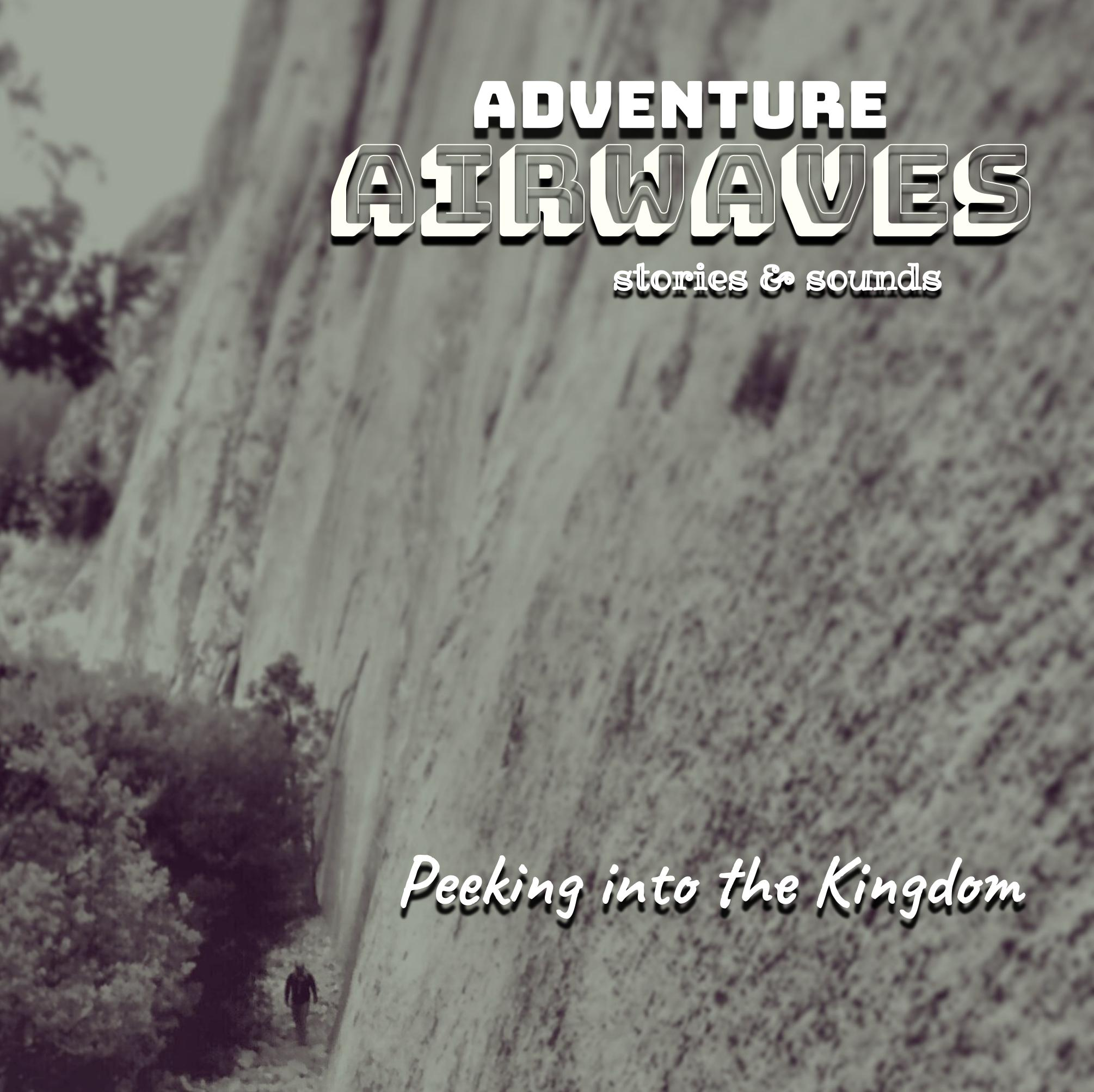 Peeking into the Kingdom: A Story About Rock Climbing El Capitan's East Buttress in Yosemite, Piss Ants, and Fatherhood
