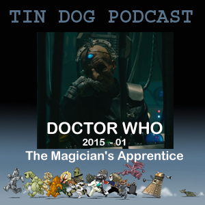 TDP 511: TV Doctor Who 2015 -01 The Magicians Aprentice