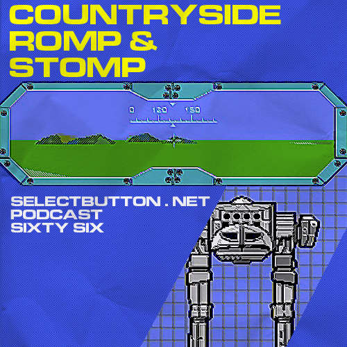 Episode #66: Countryside Romp & Stomp
