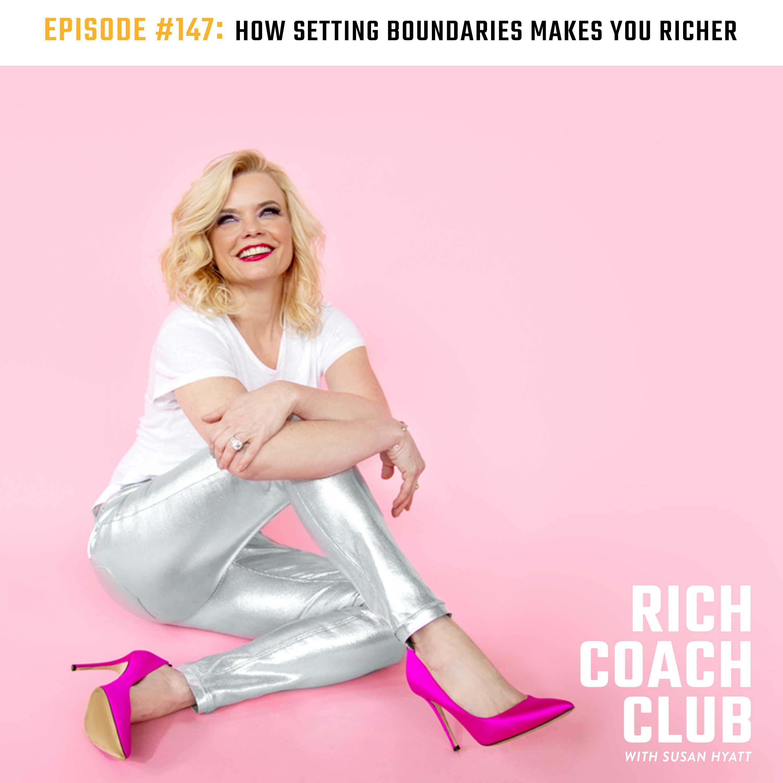 How Boundaries Make You Richer