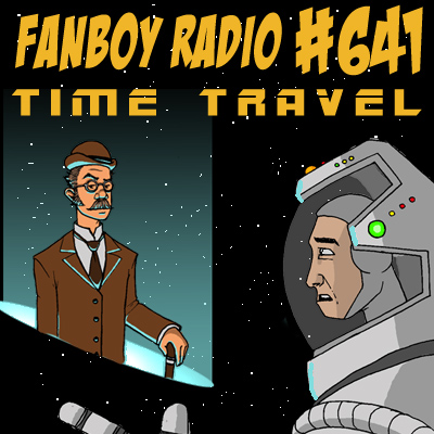 Fanboy Radio #641 - Top Ten Travel Tips of All Time