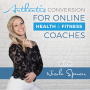Artwork for EP 17: How Jennie Henderson Went from $36k to $400k Annually in Less Than a Year as an Online Coach