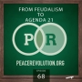 Artwork for Peace Revolution episode 068: From Feudalism to Agenda 21