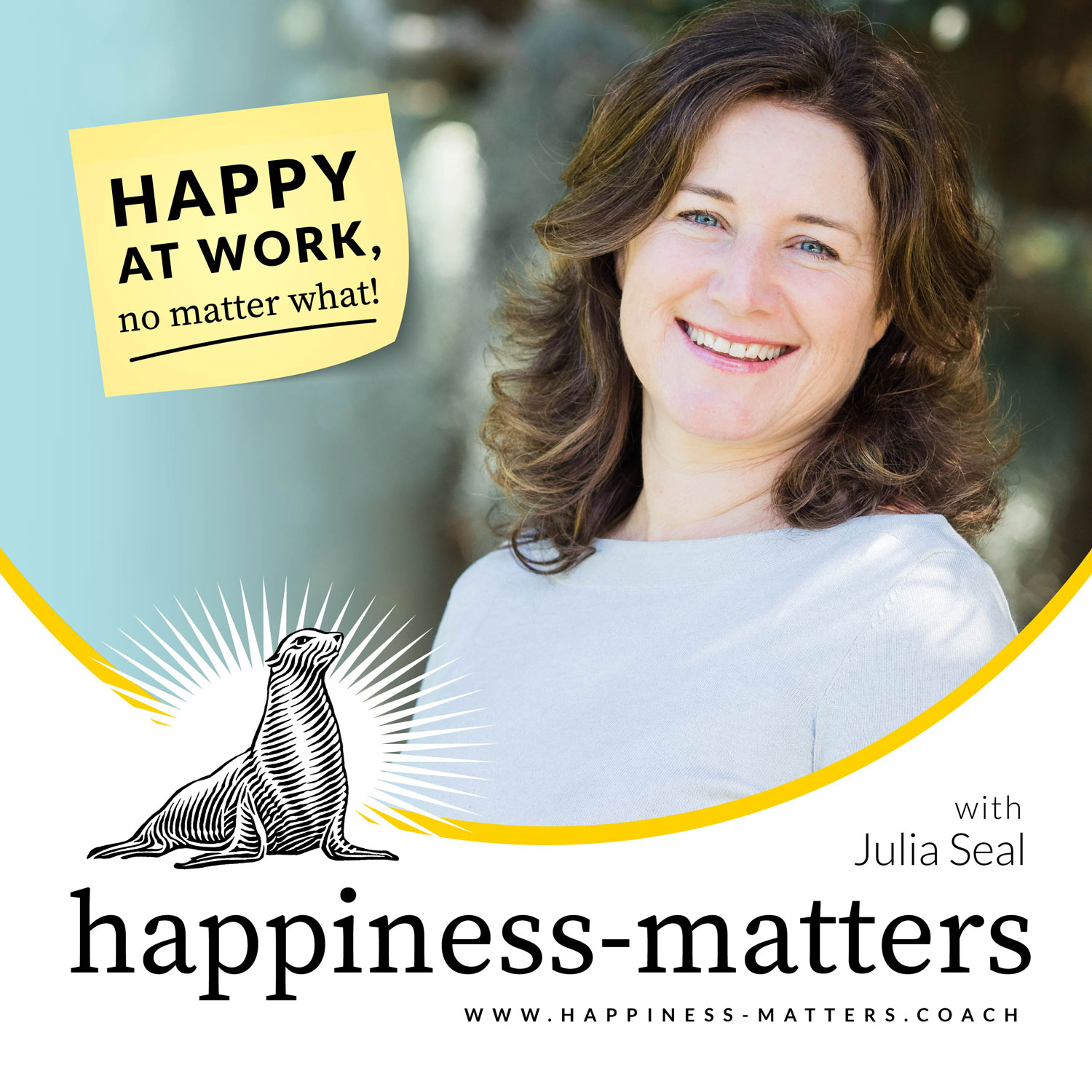 The Happiness-Matters Podcast: Happy at work - no matter what! show art