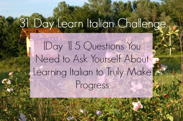 [Podcast 36] 5 Questions You Need to Ask Yourself About Learning Italian to Truly Make Progress