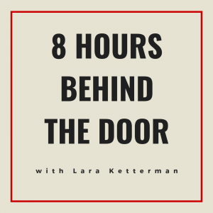 8 Hours Behind the Door