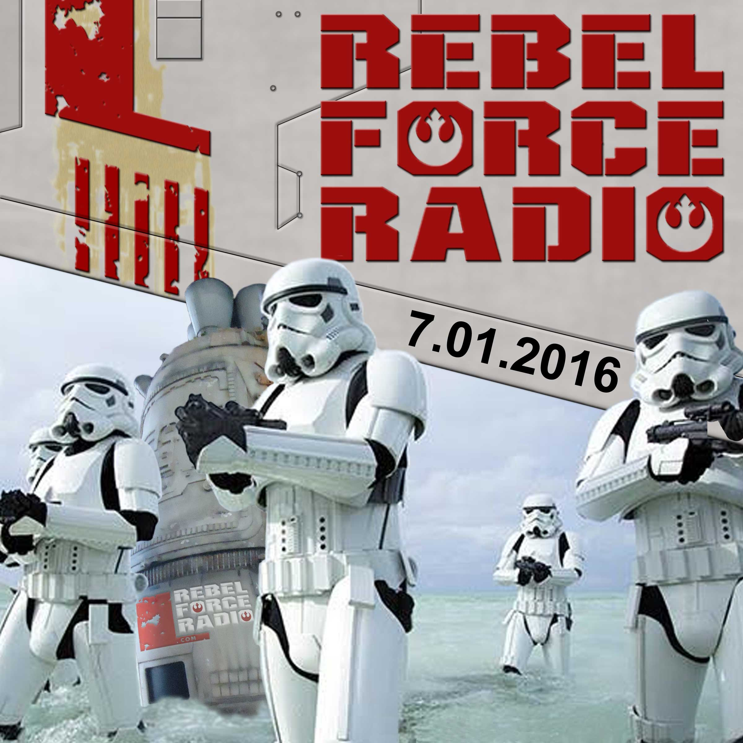 Rebel Force Radio: July 1, 2016