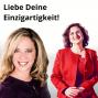 """Artwork for Folge 91: """"Liebe Deine Einzigartigkeit"""" – Dr. Renée Moore, Neurowissenschaftlerin, Positionierungs- & Verkaufsexpertin, Keynote-Speakerin"""