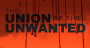 Artwork for #440 - Union of The Unwanted 8/17/20