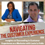 Artwork for 036 : Insights on Succeeding in Customer Experience as a Marketer with Louie La Vella