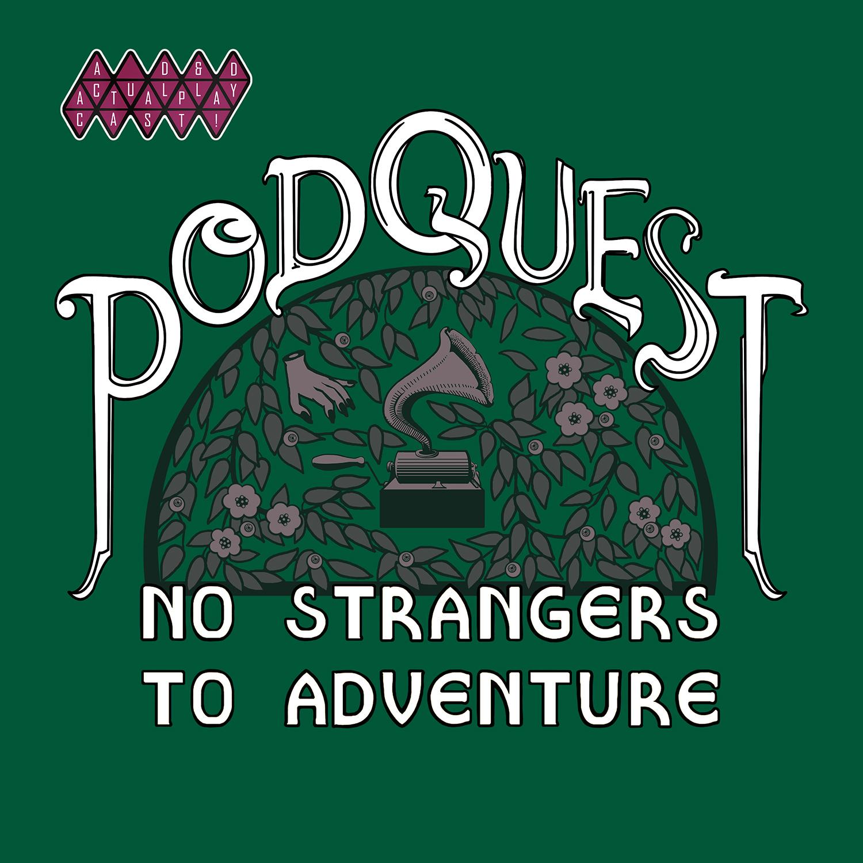 Podquest: No Strangers to Adventure show art
