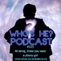 Artwork for Who's He? Podcast #223 All along, knew you were a phony girl