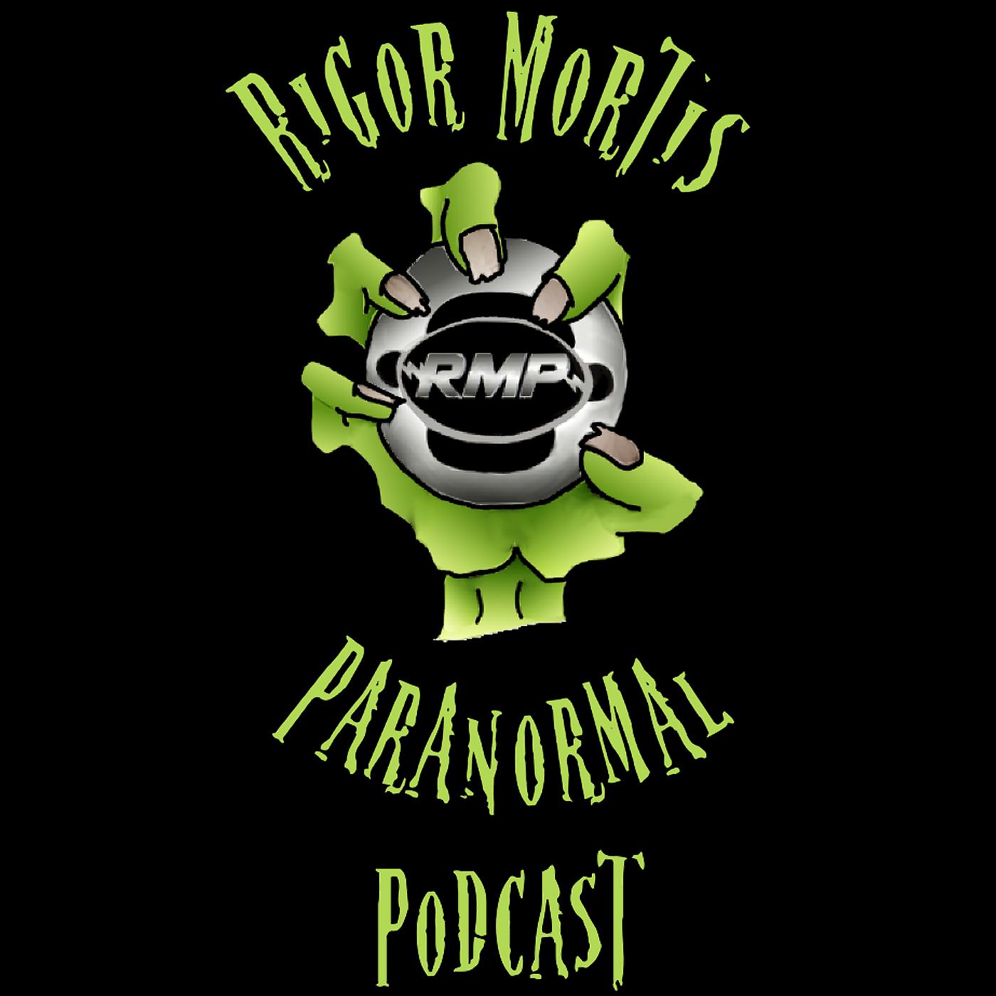 Rigor Mortis Paranormal Podcast show art
