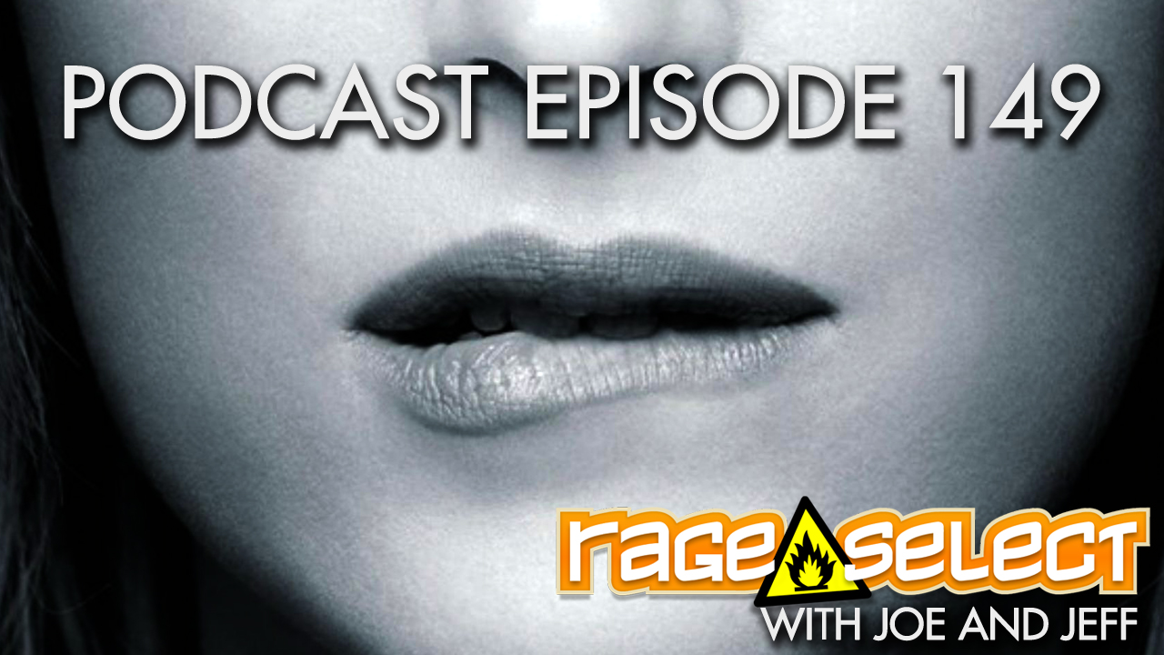 Rage Select Podcast Episode 149 - Jeff and Joe Answer Your Questions!