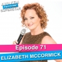 Artwork for 71 Elizabeth McCormick – From Badass Pilot To Motivational Speaker