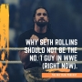 Artwork for TGBP 064 Why Seth Rollins Should Not Be the No 1 Guy in WWE (Right Now)