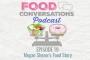 Artwork for Ep 19: Megan Sherer's Food Story