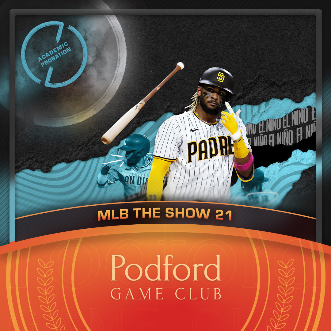 Podford Game Club: MLB The Show 21 - Academic Probation Edition