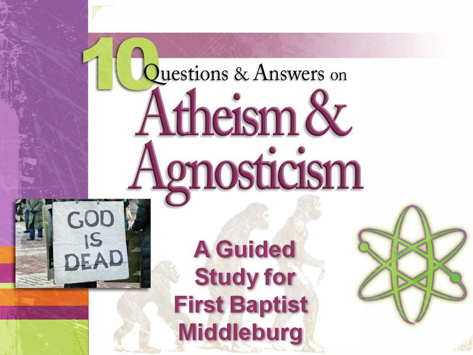 Artwork for Atheism & Agnosticism Part 3 (Pastor Bobby Lewis Jr.)