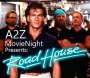 "Artwork for Ep011: A2Z Movie Night's ""Roadhouse"" w/ Tim Postlewait"