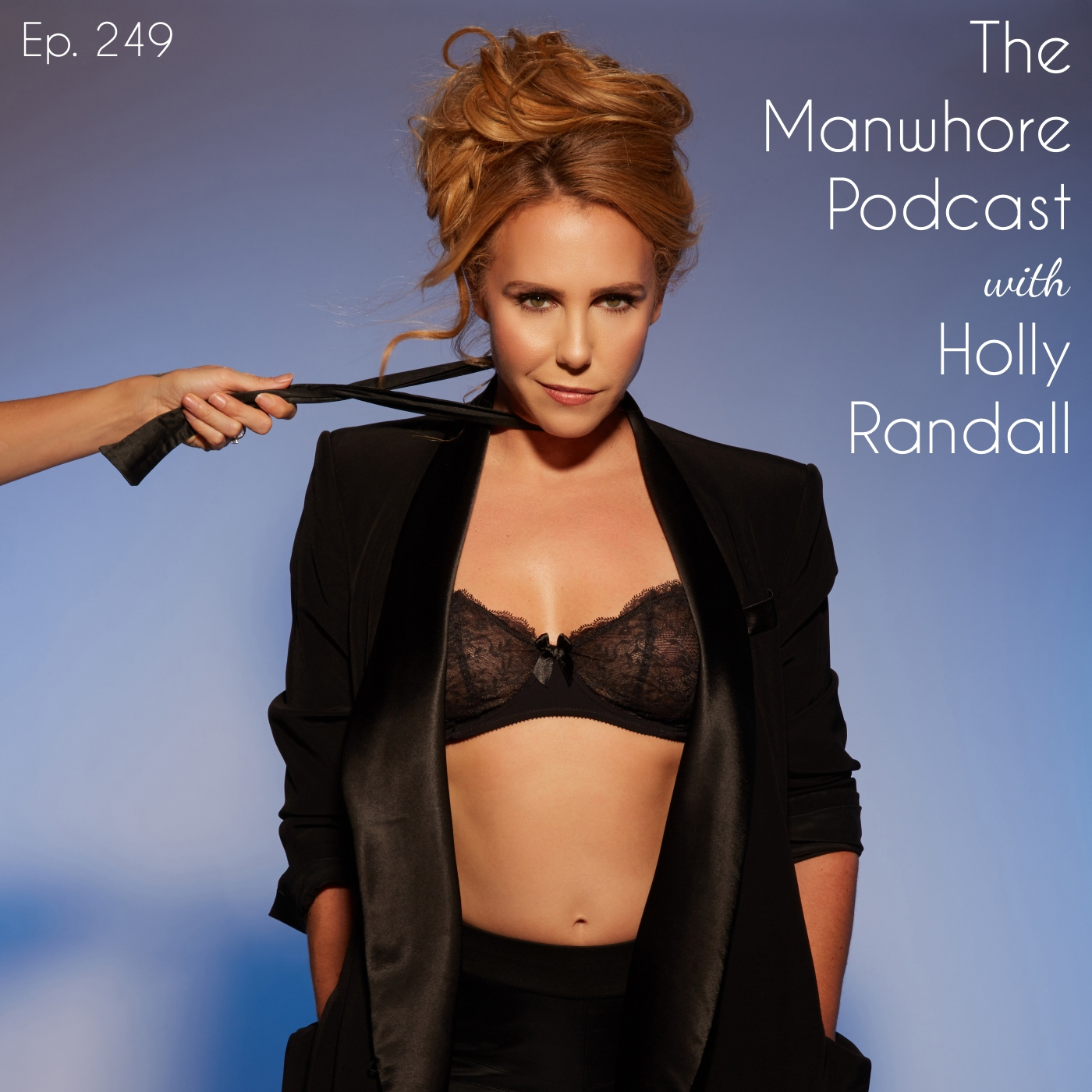 The Manwhore Podcast: A Sex-Positive Quest - Ep. 249: August Ames, Hot Girls Wanted, and Directing Porn with Holly Randall