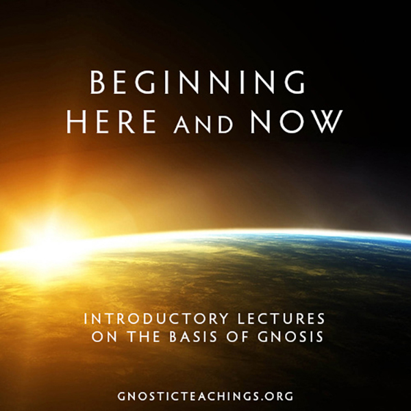 Best Episodes of Gnostic Teachings Podcast