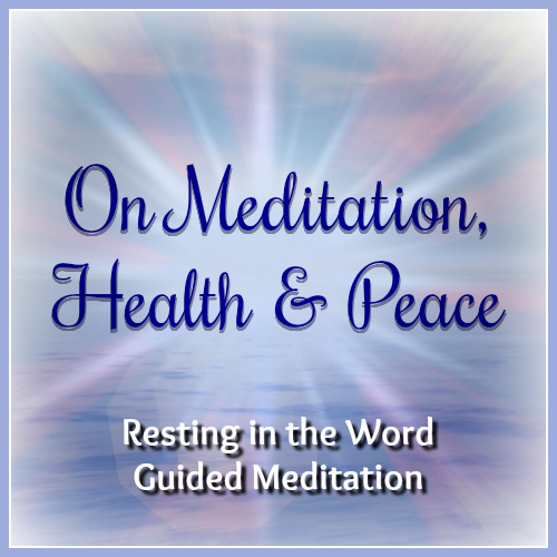 Meditation, Health, and Peace