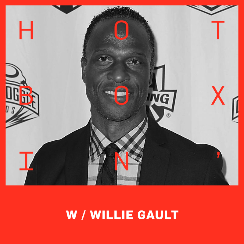Hotboxin with Mike Tyson & Willie Gault