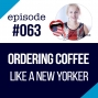 Artwork for #063 Ordering Coffee in English (like a New Yorker)