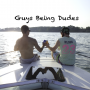 Artwork for Guys Being Dudes Episode #9 Featuring Noah Litster