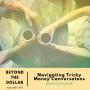 Artwork for BONUS: Navigating Tricky Money Conversations