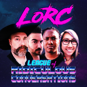 The League of Ridiculous Conversations Podcast