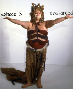 Episode 3: Avatarded